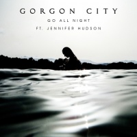 Go All Night feat. Jennifer Hudson