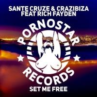 Sante Cruze - Set Me Free
