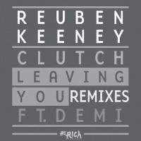 Reuben Keeney - Leaving You (RobbieG Remix)