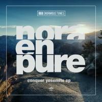 Nora En Pure - Conquer Yosemite EP