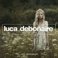 Luca Debonaire - With Just One Touch