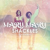 Shackles (CAVI Remix)