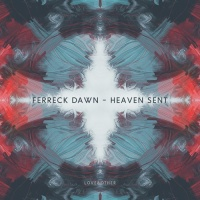 Ferreck Dawn - Heaven Sent
