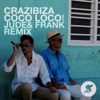 Crazibiza - Coco Loco 2K16 (Jude & Frank Remix)