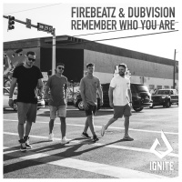 Firebeatz - Remember Who You Are