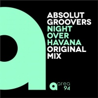 Absolut Groovers - Night Over Havana