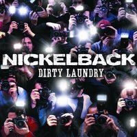 Nickelback - Dirty Laundry