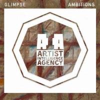 Glimpse - Ambitions