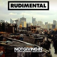 Rudimental - Not Giving In