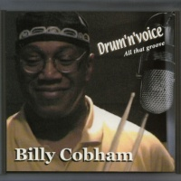 Billy Cobham - Drum-N-Voice - All That Groove