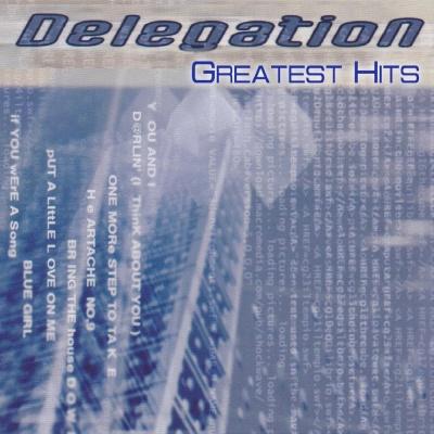 Delegation - Delegation Greatest Hits