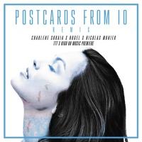 Charlene Soraia - Postcards From iO