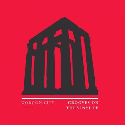 Gorgon City - Grooves On The Vinyl