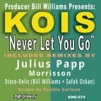 KOIS - Never Let You Go (Disco-Delic Deep Vocal Mix)