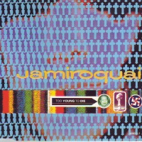 Jamiroquai - Too Young To Die