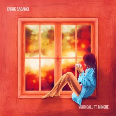 Faruk Sabanci - Your Call