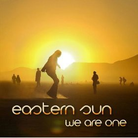 EASTERN SUN - We Are One