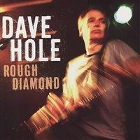 Dave Hole - I'll Get To You