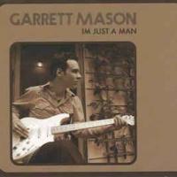 Garrett Mason - She Won't Be True