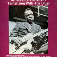 John Lee Hooker - Tantalizing With The Blues