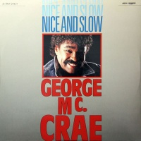 George McCrae - Nice And Slow
