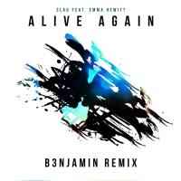 3LAU - Alive Again (B3NJAMIN Remix)