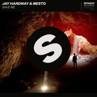 Jay Hardway - Save Me