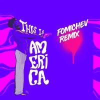 Childish Gambino - This is America (Fomichev Remix)