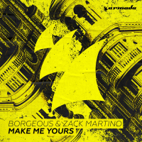 Borgeous - Make Me Yours