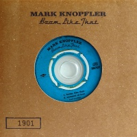 Mark Knopfler - Boom, Like That