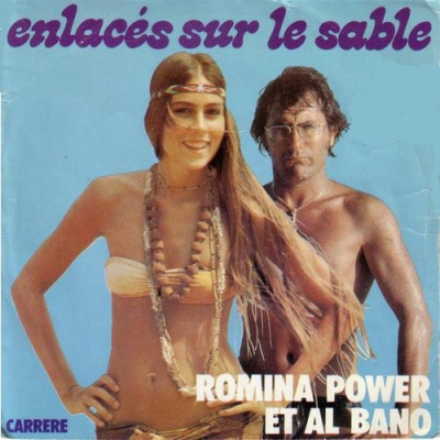 Al Bano & Romina Power - Enlacés Sur Le Sable / Na Na Na