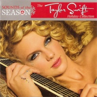 Taylor Swift - Sounds Of The Season: The Taylor Swift Holiday Collection