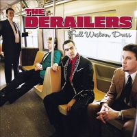 The Derailers - Just To Spend The Night With You