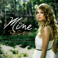 Taylor Swift - Mine (Single)