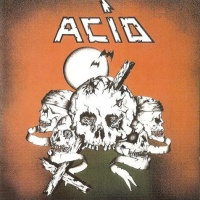 Acid - Hell On Wheels