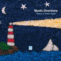 Mystic Diversions - Dont De A Fool