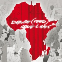 Dance (RED) Save Lives, Vol. 2