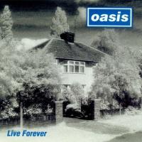 - Live Forever