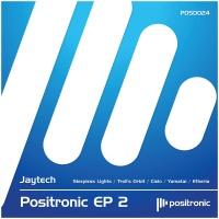 Jaytech - Positronic EP 2