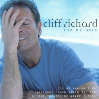 Cliff Richard - The Miracle