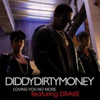 DIRTY MONEY - Loving You No More
