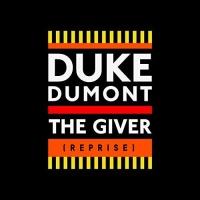 Duke Dumont - The Giver (Reprise) (Fono Remix)