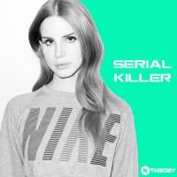 Serial Killer (K Theory Rmx)