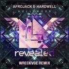 - Hollywood (Wreckvge Remix)