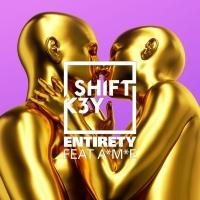 Shift K3Y - Entirety