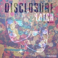 Disclosure - Latch (TOMILLO Remix)