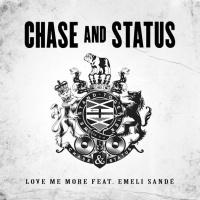 Chase & Status - Love Me More (Original Mix)
