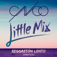 CNCO - Reggaeton Lento (Remix)