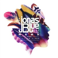 Jonas Blue - Mama - Single