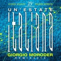 Un'estate Italiana (Giorgio Moroder Remix 2014)